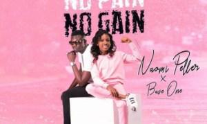 Naomi Peller - No Pain, No Gain ft. Base One